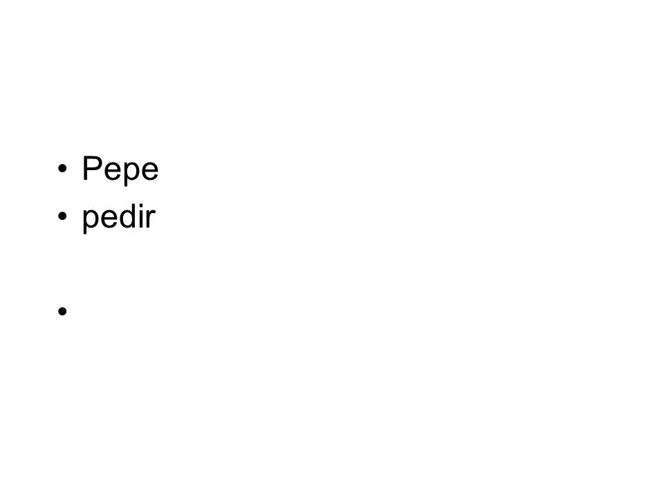 Pepe pedir