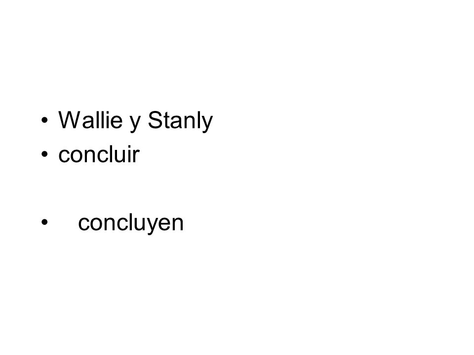 Wallie y Stanly concluir concluyen