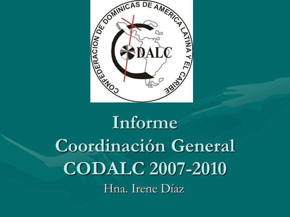 Informe Coordinación General CODALC 2007-2010 Hna. Irene Díaz