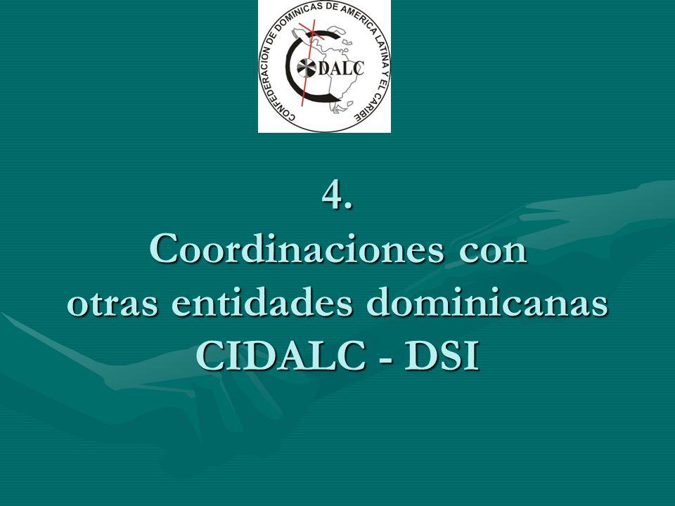 4. Coordinaciones con otras entidades dominicanas CIDALC - DSI