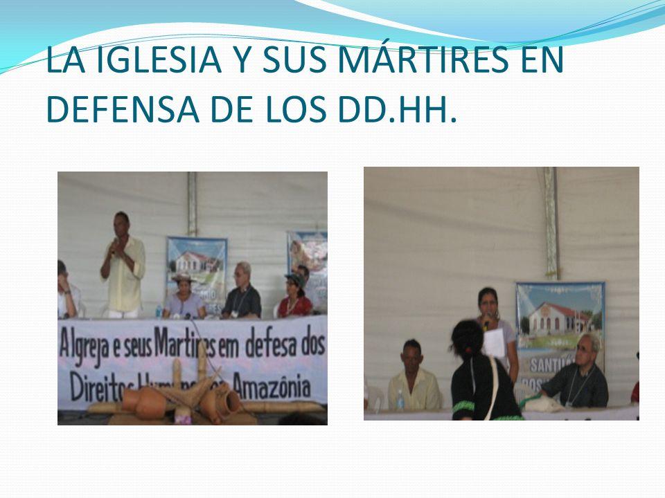 LA IGLESIA Y SUS MÁRTIRES EN DEFENSA DE LOS DD.HH.