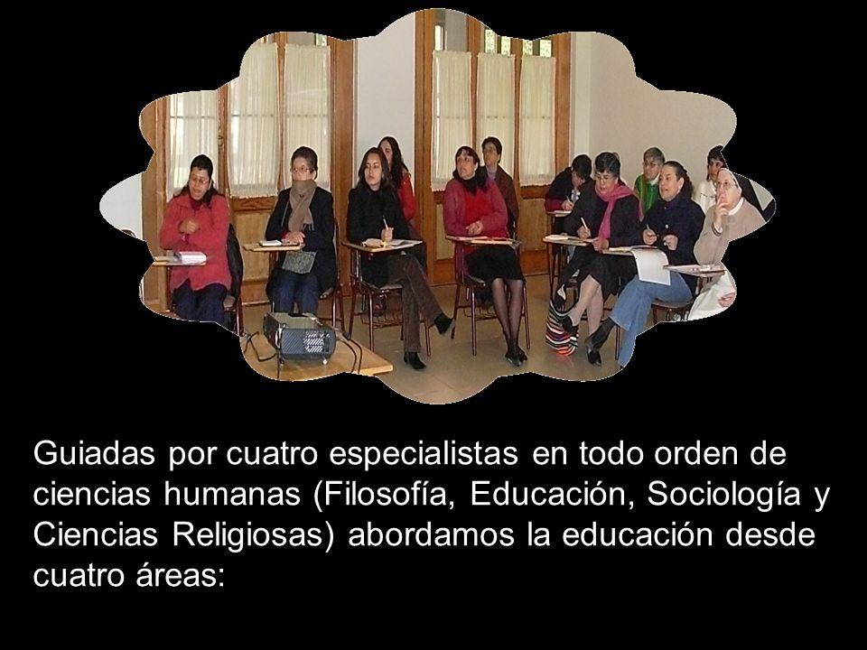Guiadas por cuatro especialistas en todo orden de ciencias humanas (Filosofía, Educación, Sociología y Ciencias Religiosas) abordamos la educación desde cuatro áreas:
