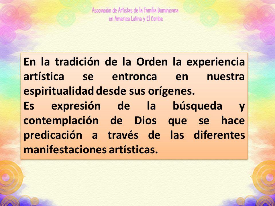 En la tradición de la Orden la experiencia artística se entronca en nuestra espiritualidad desde sus orígenes.