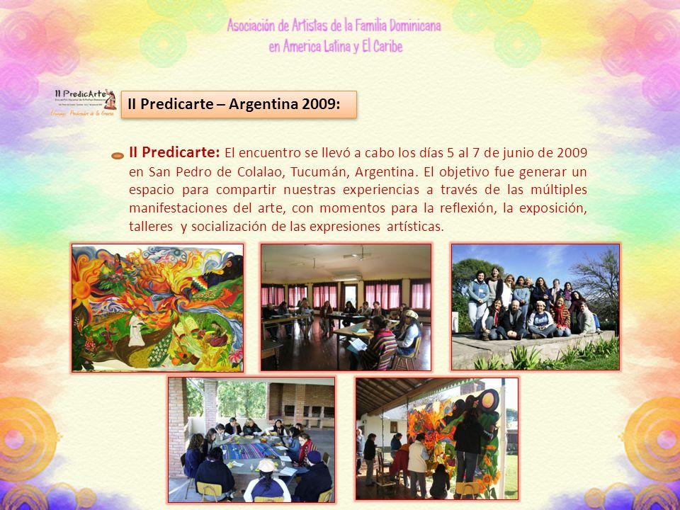 II Predicarte – Argentina 2009: II Predicarte: El encuentro se llevó a cabo los días 5 al 7 de junio de 2009 en San Pedro de Colalao, Tucumán, Argentina.