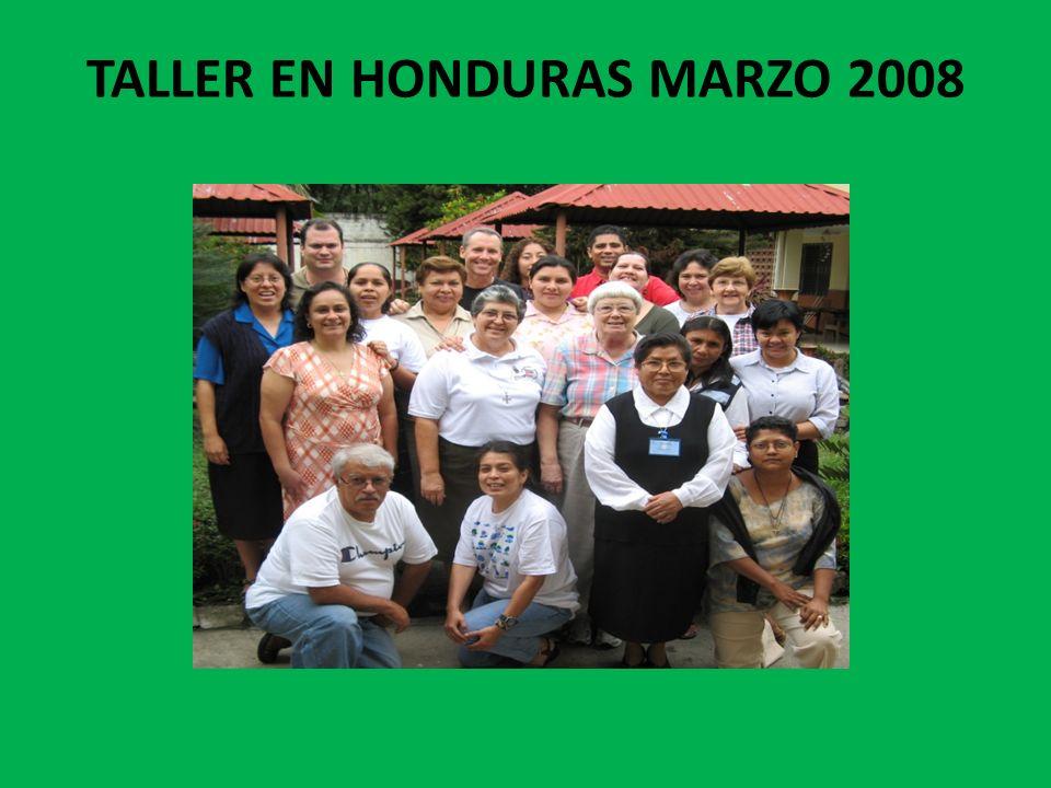 TALLER EN HONDURAS MARZO 2008
