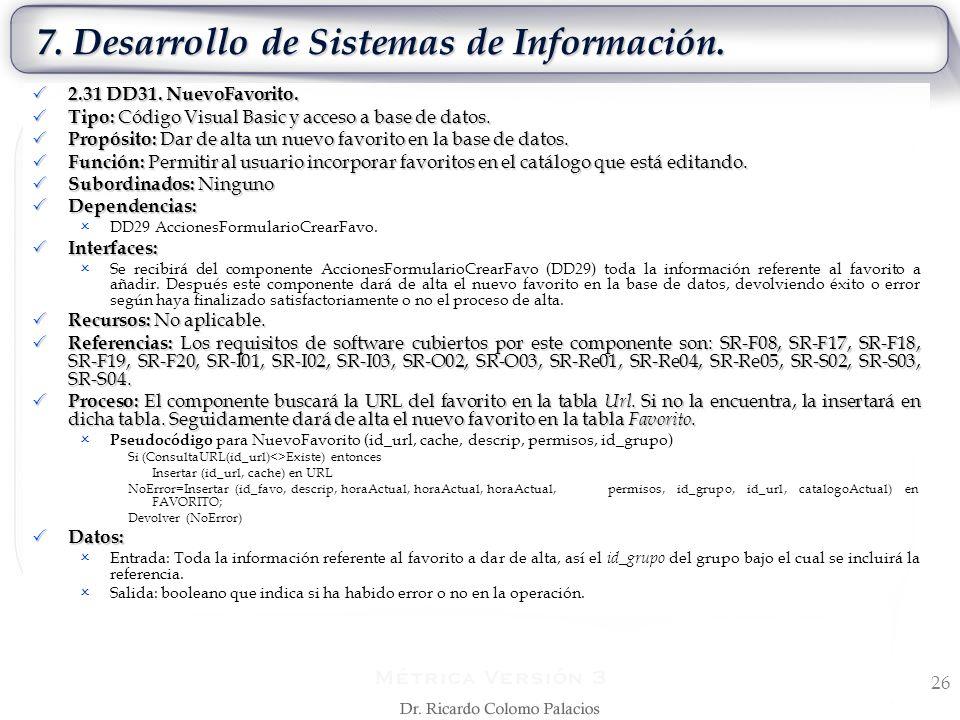 7. Desarrollo de Sistemas de Información. 26 2.31 DD31. NuevoFavorito. 2.31 DD31. NuevoFavorito. Tipo: Código Visual Basic y acceso a base de datos. T