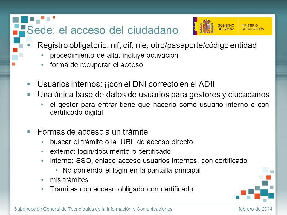 febrero de 2014Subdirección General de Tecnologías de la Información y Comunicaciones ¿y el expediente electrónico.