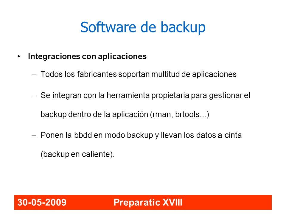 30-05-2009 Preparatic XVIII Integraciones con aplicaciones –Todos los fabricantes soportan multitud de aplicaciones –Se integran con la herramienta pr