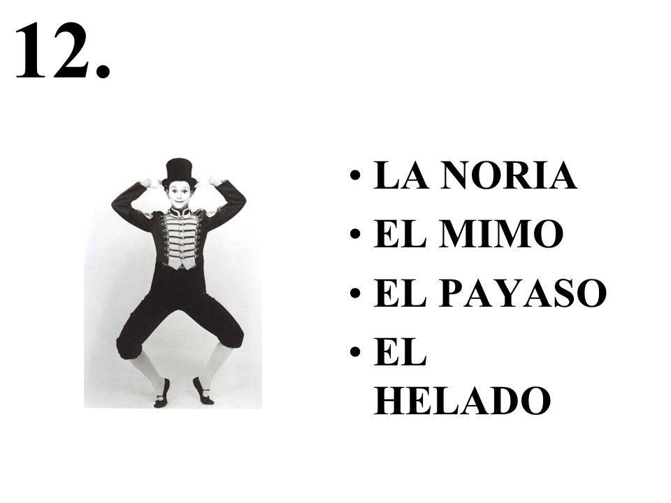 12. LA NORIA EL MIMO EL PAYASO EL HELADO
