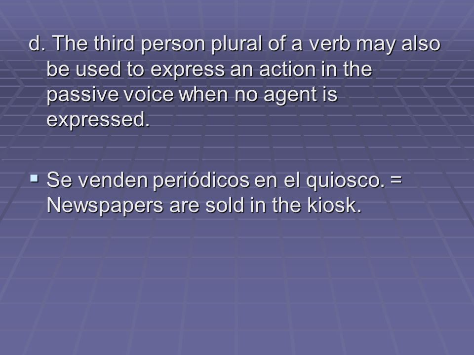 Practice for Passive Voice: Translate these sentences 1.