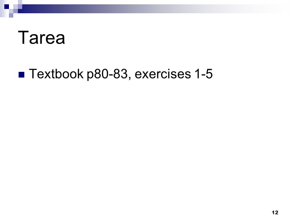 Tarea Textbook p80-83, exercises 1-5 12