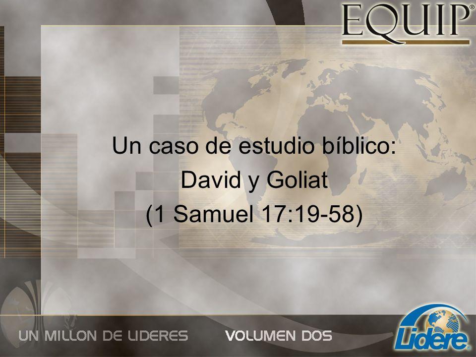 Un caso de estudio bíblico: David y Goliat (1 Samuel 17:19-58)