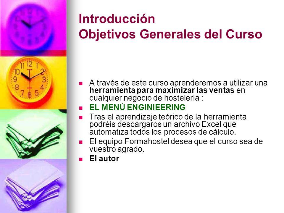 Introducción Objetivos Generales del Curso A través de este curso aprenderemos a utilizar una herramienta para maximizar las ventas en cualquier negoc