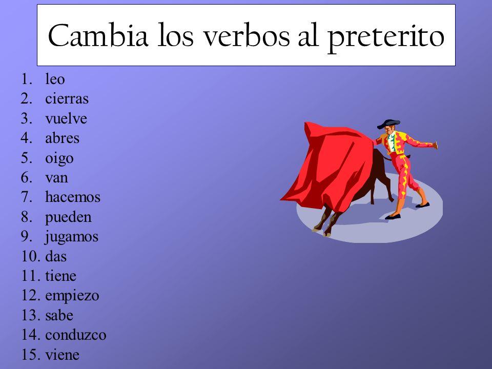Escribe la forma del pretérito 1.Todos los estudiantes __________(venir) del museo.