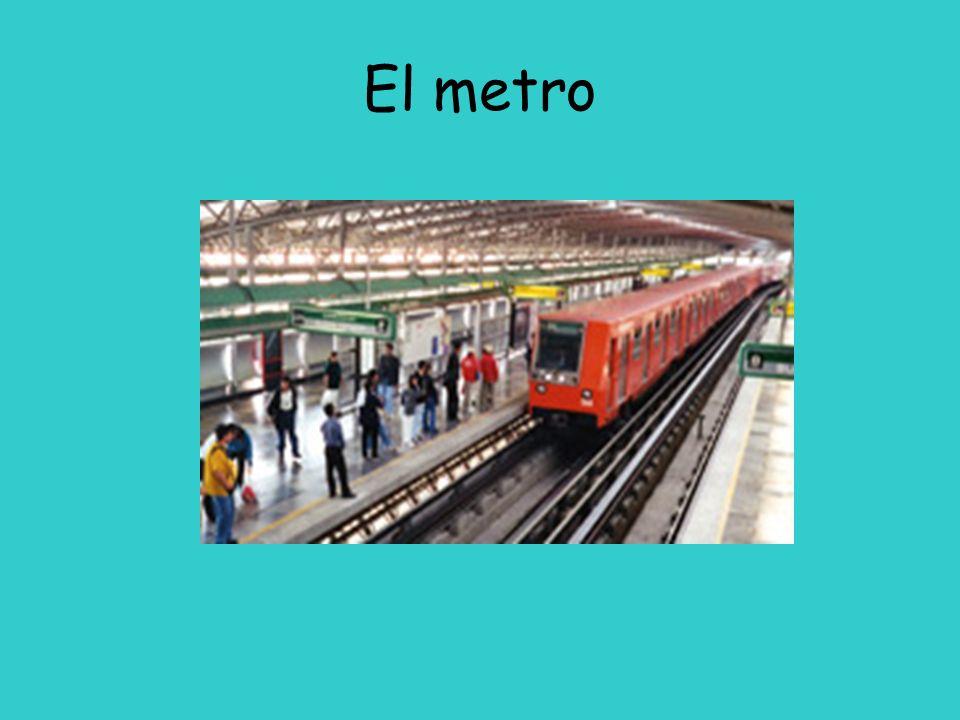 El metro