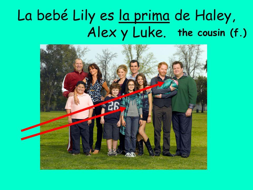 La bebé Lily es la prima de Haley, Alex y Luke. the cousin (f.)