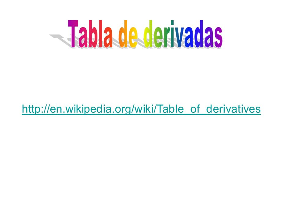 http://en.wikipedia.org/wiki/Table_of_derivatives