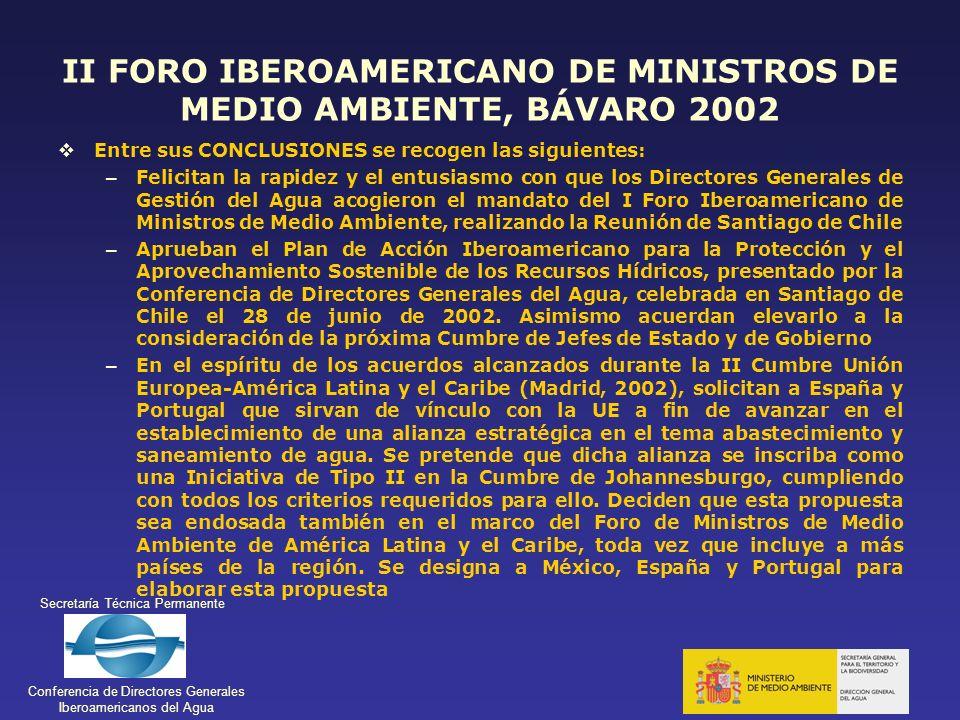 Secretaría Técnica Permanente Conferencia de Directores Generales Iberoamericanos del Agua II FORO IBEROAMERICANO DE MINISTROS DE MEDIO AMBIENTE, BÁVA