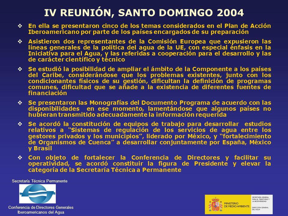 Secretaría Técnica Permanente Conferencia de Directores Generales Iberoamericanos del Agua IV REUNIÓN, SANTO DOMINGO 2004 En ella se presentaron cinco