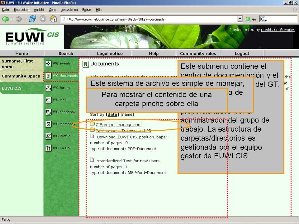 Este submenu contiene el centro de documentación y el conocimiento de base del GT. Los documentos son proporcionados por el administrador del grupo de