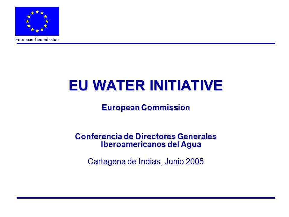 European Commission 2 EUWI Water Supply & Sanitation A proposito de la Iniciativa del Agua de la Union Europea l Lanzado en Johannesburg, WSSD 2002 l Contribuir a : m Incremetar la eficacia de los recursos m Lograr los objetivos Metas de Desarollo des Milenio par agua et saneamiento