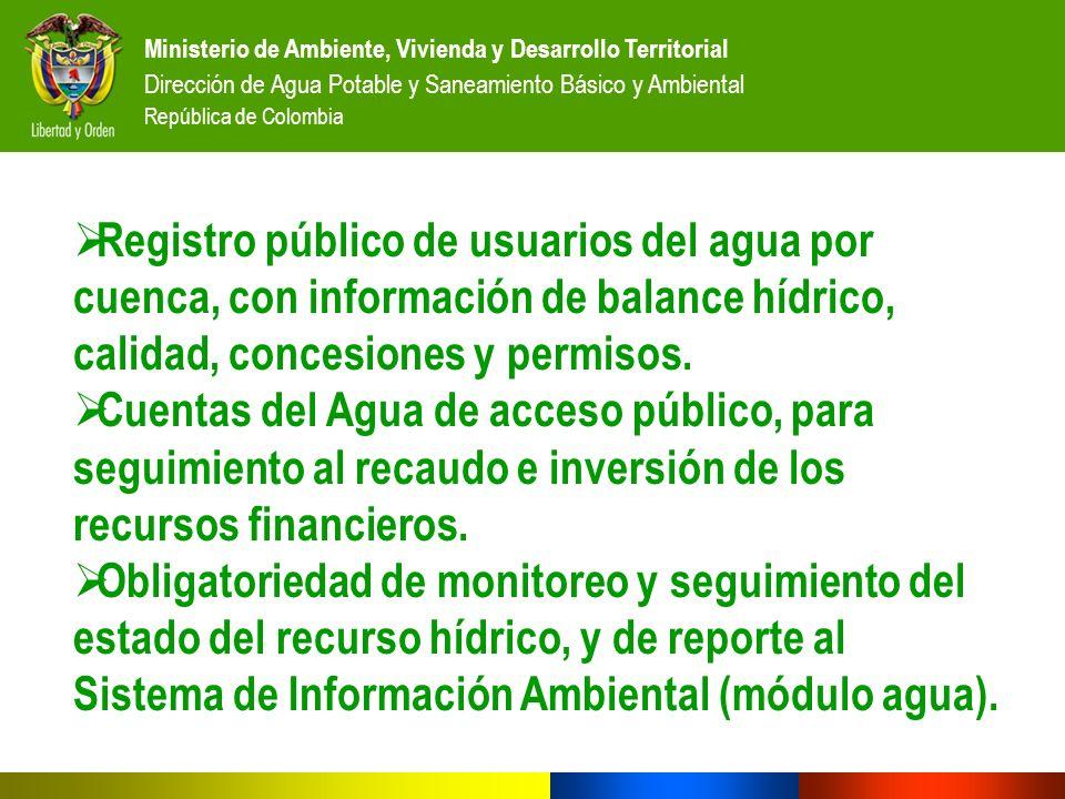 Ministerio de Ambiente, Vivienda y Desarrollo Territorial Dirección de Agua Potable y Saneamiento Básico y Ambiental República de Colombia Registro pú