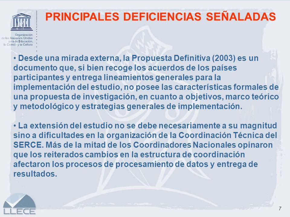 7 PRINCIPALES DEFICIENCIAS SEÑALADAS Desde una mirada externa, la Propuesta Definitiva (2003) es un documento que, si bien recoge los acuerdos de los