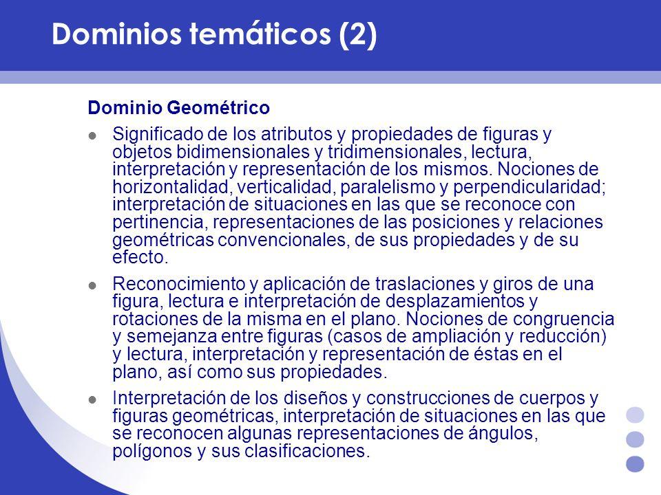 Dominio Geométrico Significado de los atributos y propiedades de figuras y objetos bidimensionales y tridimensionales, lectura, interpretación y repre