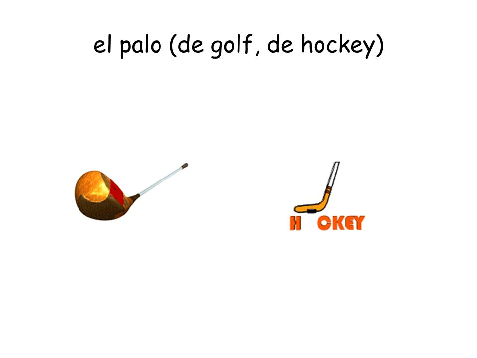 el palo (de golf, de hockey)