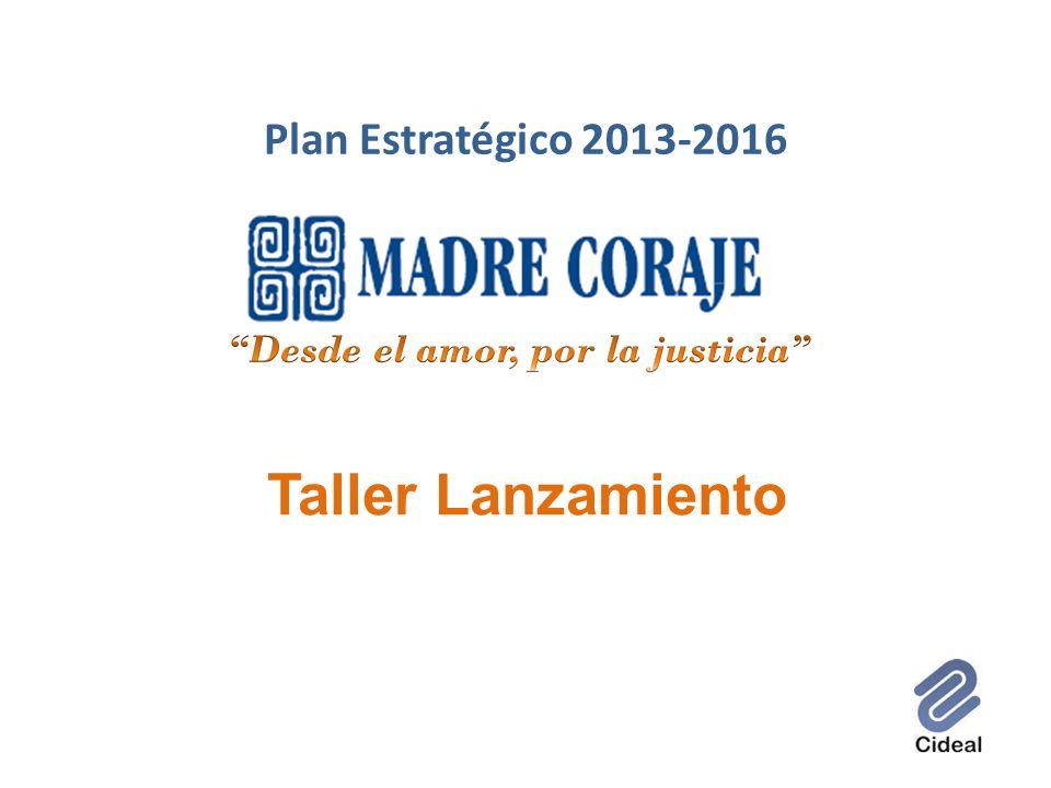 Plan Estratégico 2013-2016 Taller Lanzamiento