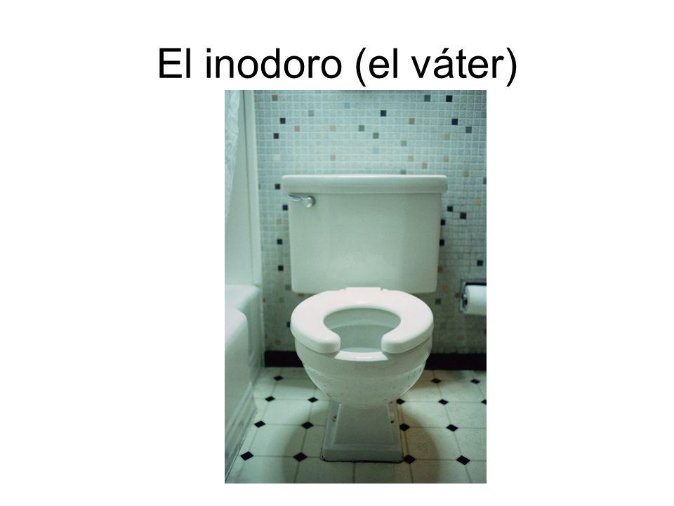 El inodoro (el váter)