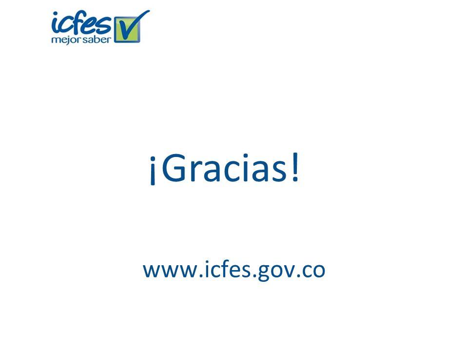 ¡Gracias! www.icfes.gov.co