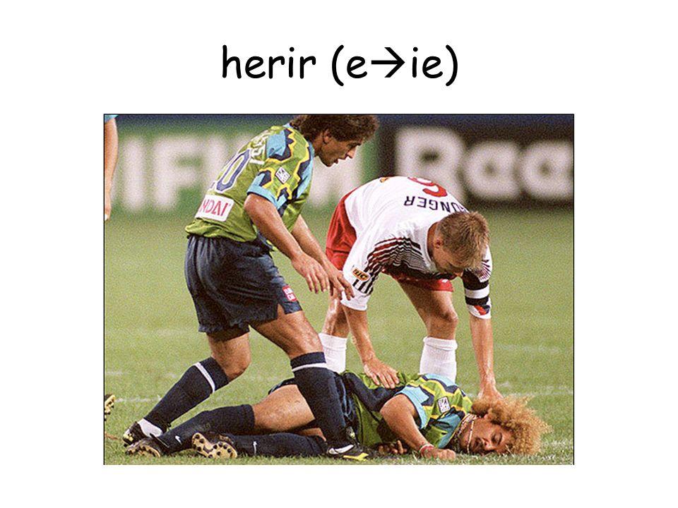 herir (e ie)