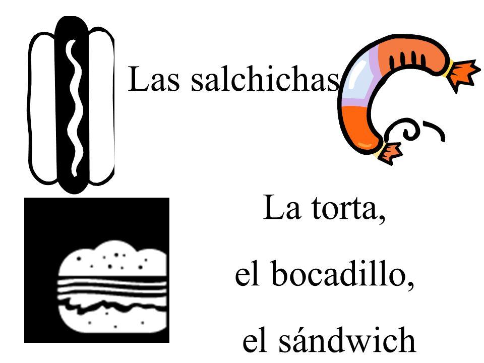 Las salchichas La torta, el bocadillo, el sándwich