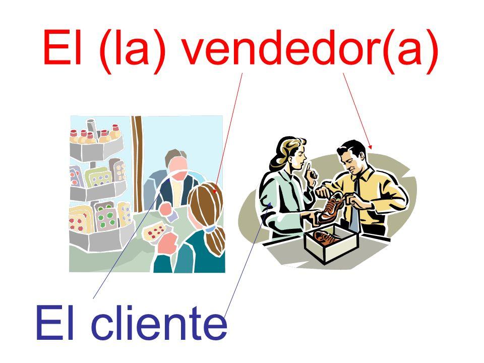 El (la) vendedor(a) El cliente