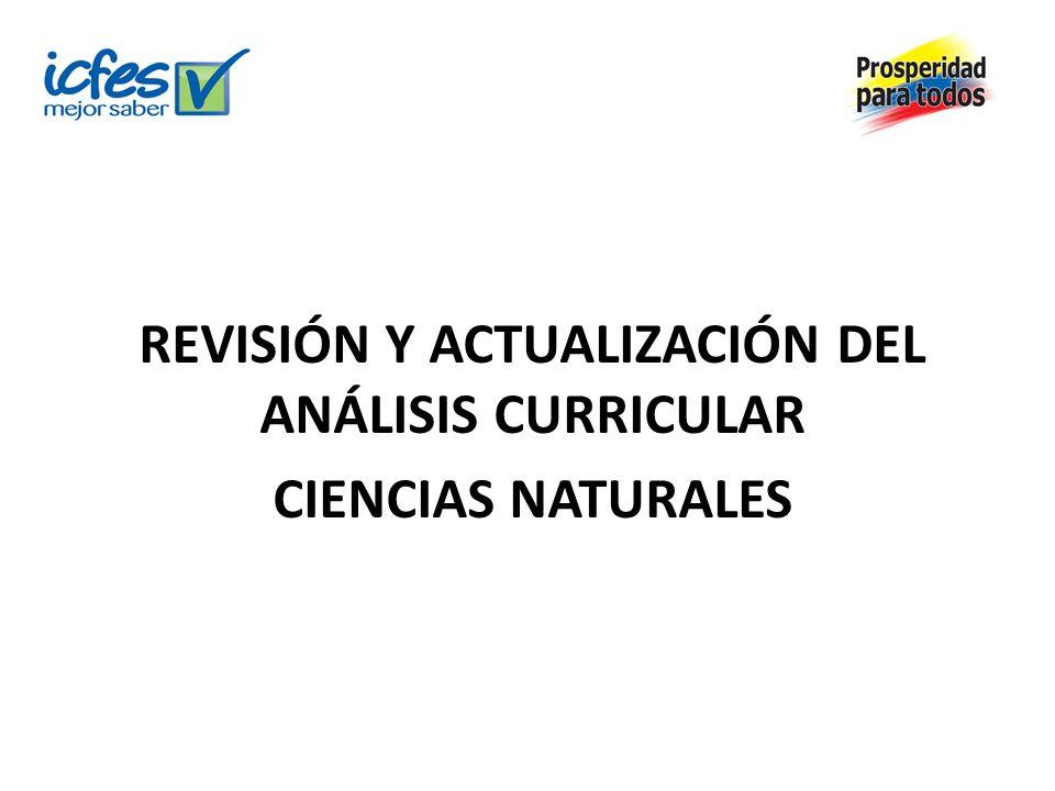 REVISIÓN Y ACTUALIZACIÓN DEL ANÁLISIS CURRICULAR CIENCIAS NATURALES