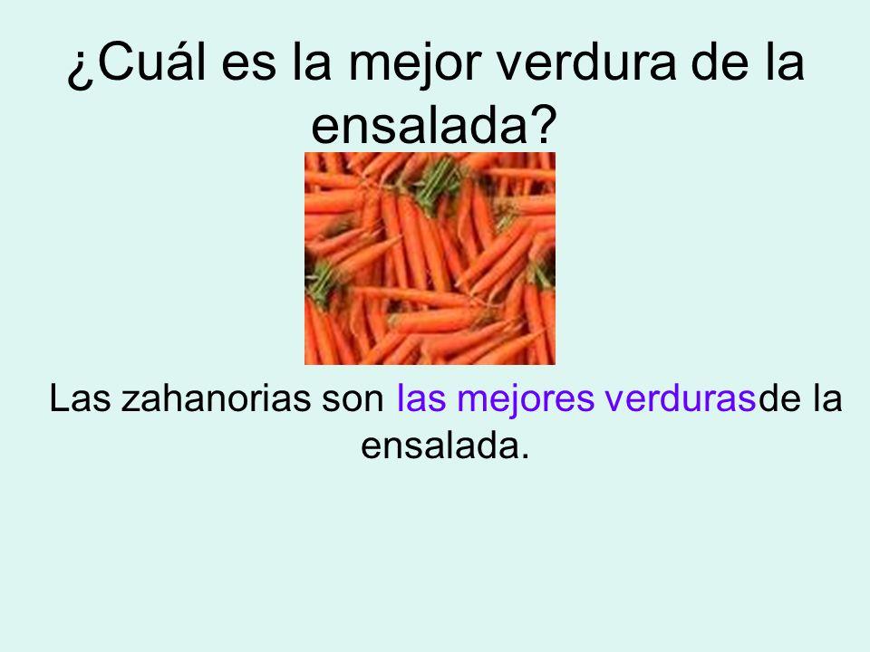 ¿Cuál es la mejor verdura de la ensalada? Las zahanorias son de la ensalada. las mejores verduras