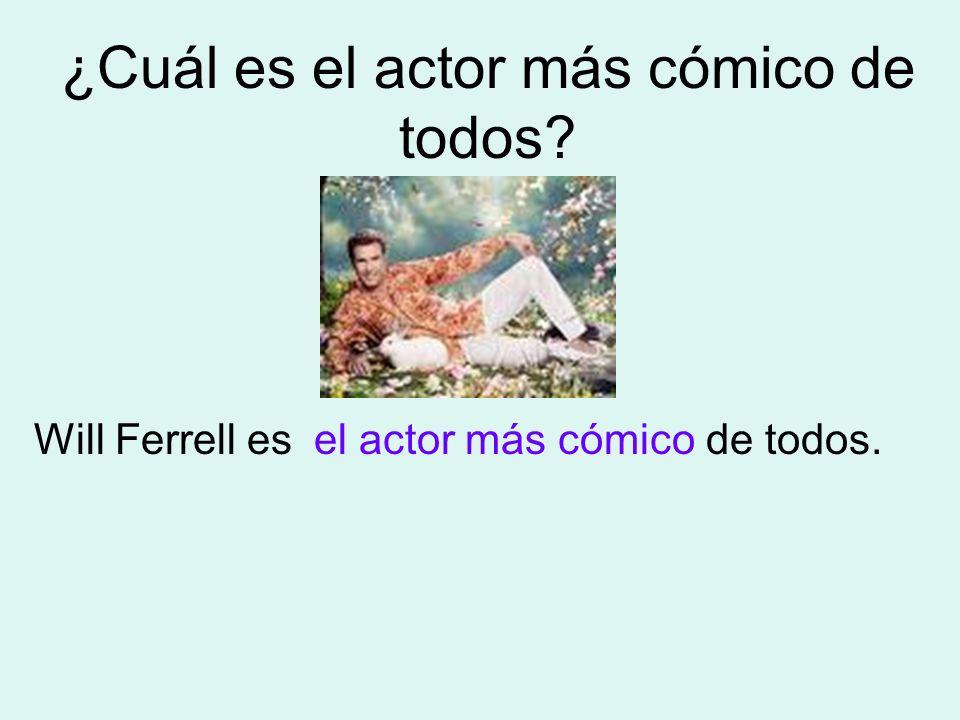 ¿Cuál es el actor más cómico de todos? Will Ferrell es de todos.el actor más cómico