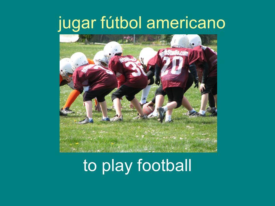 jugar fútbol americano to play football