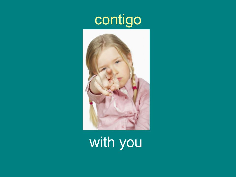 contigo with you