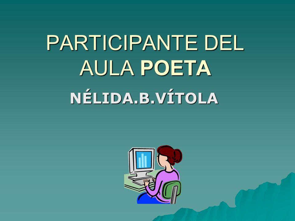 PARTICIPANTE DEL AULA POETA NÉLIDA.B.VÍTOLA