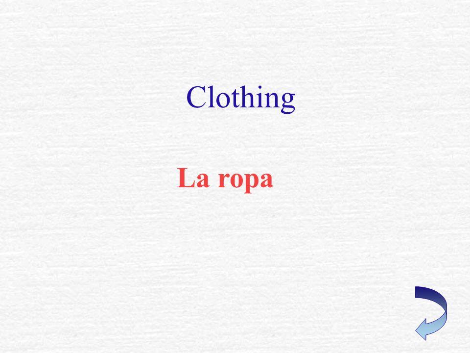 Clothing La ropa