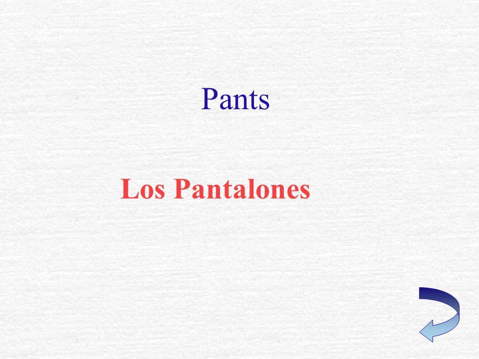 Pants Los Pantalones