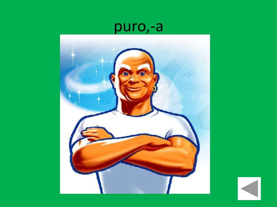 puro,-a