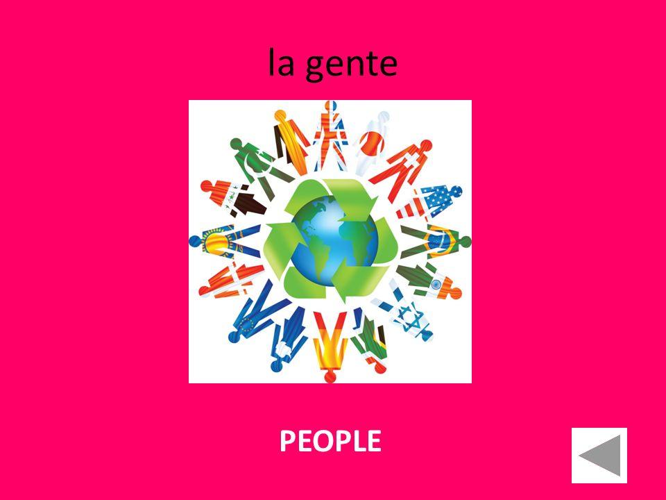 la gente PEOPLE
