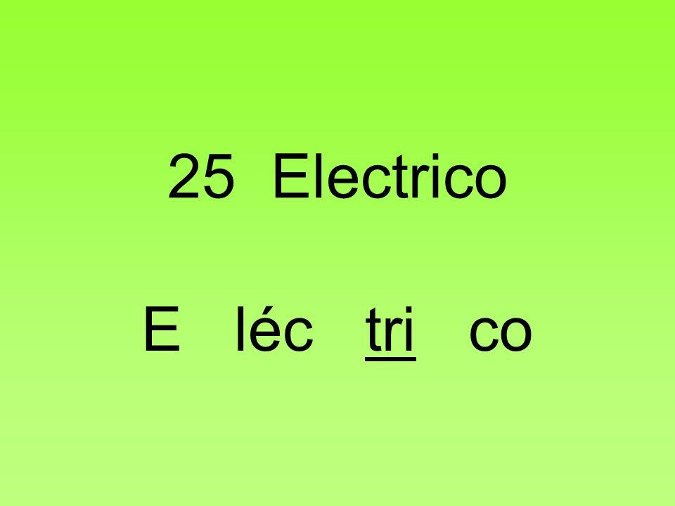 25 Electrico E léc tri co