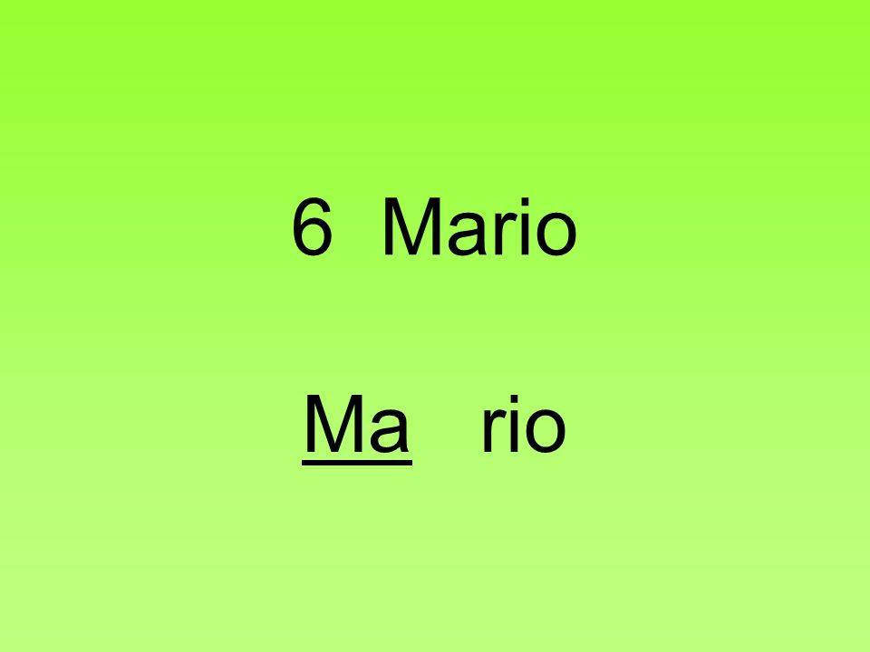 6 Mario Ma rio