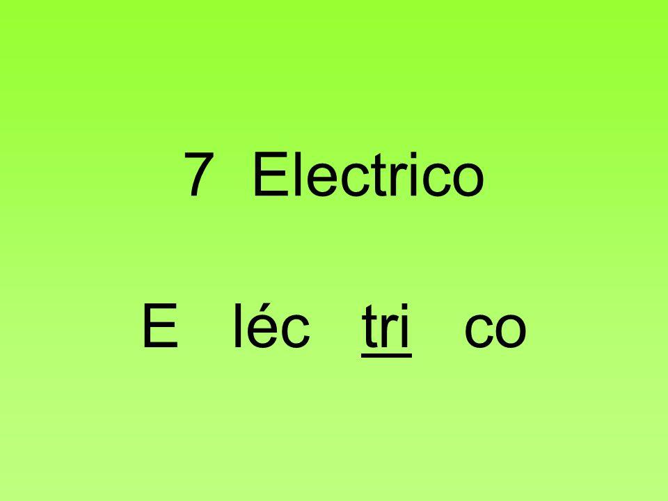 7 Electrico E léc tri co