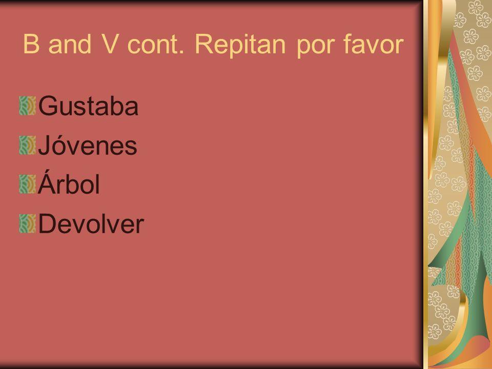B and V cont. Repitan por favor Gustaba Jóvenes Árbol Devolver