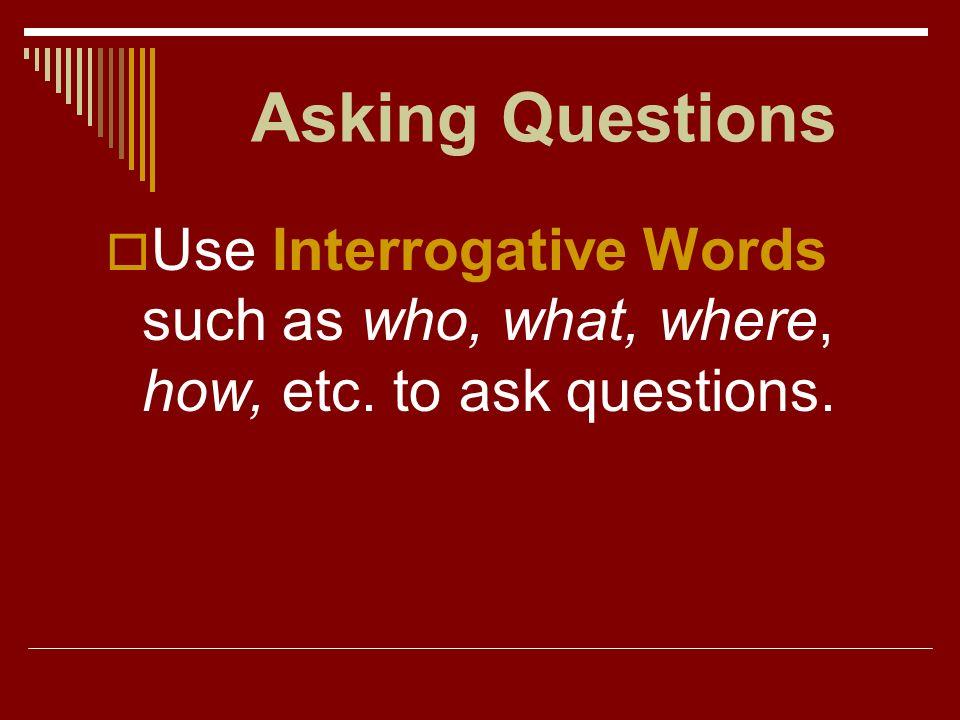 Asking Questions Español I - p. 184